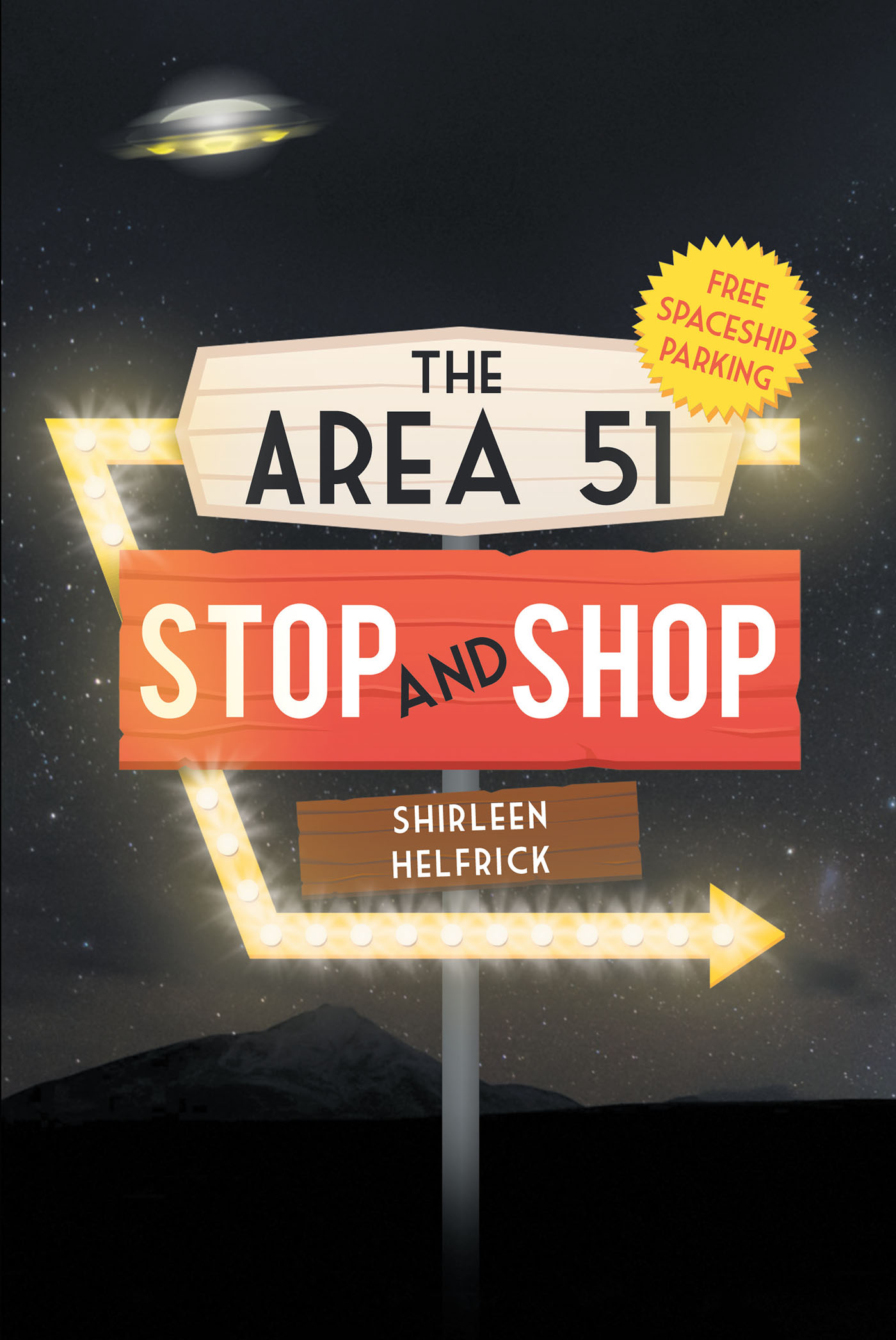 The Area 51 Stop And Shop
