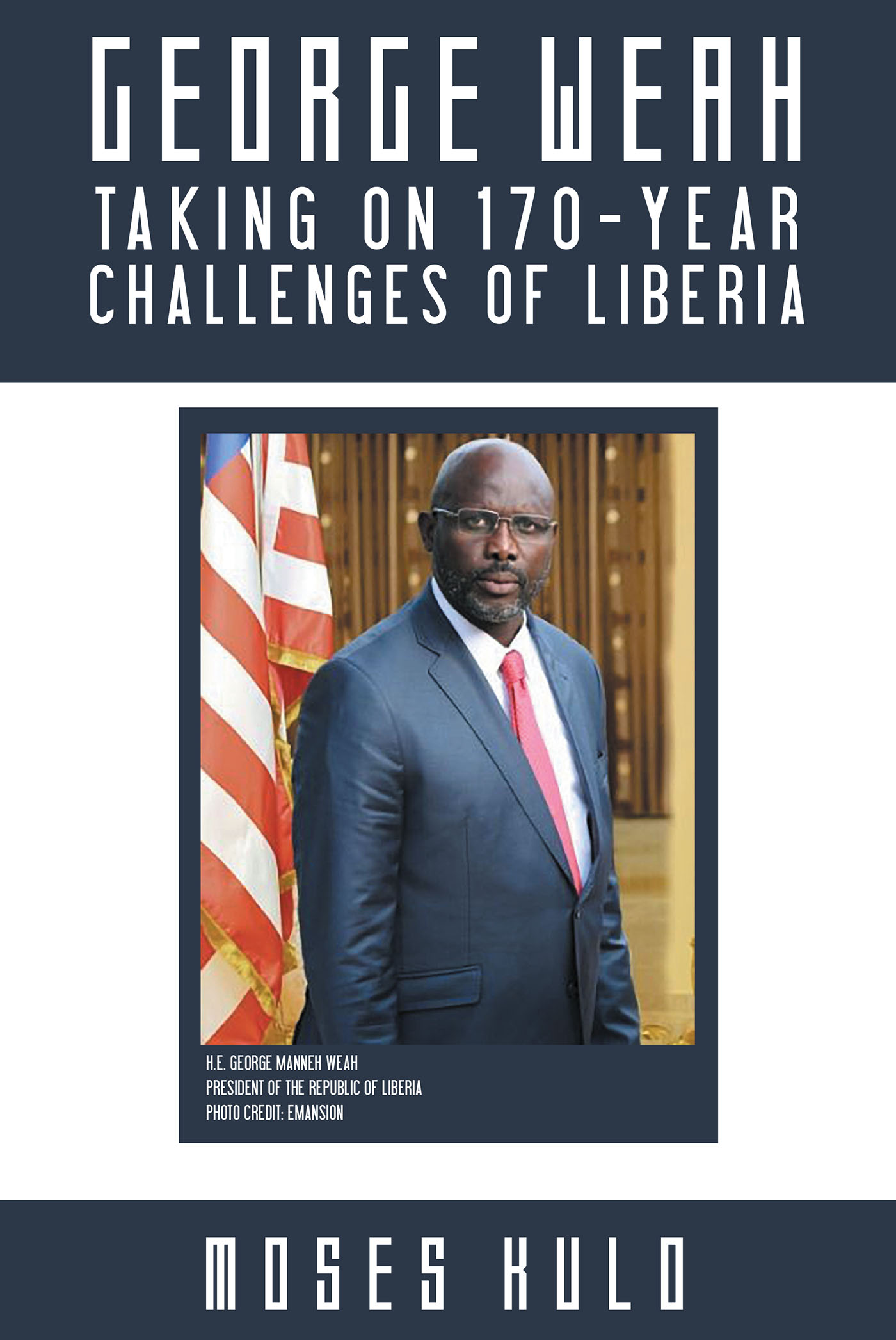 Search for books page publishing george weah taking on 170 year challenges of liberia fandeluxe Images