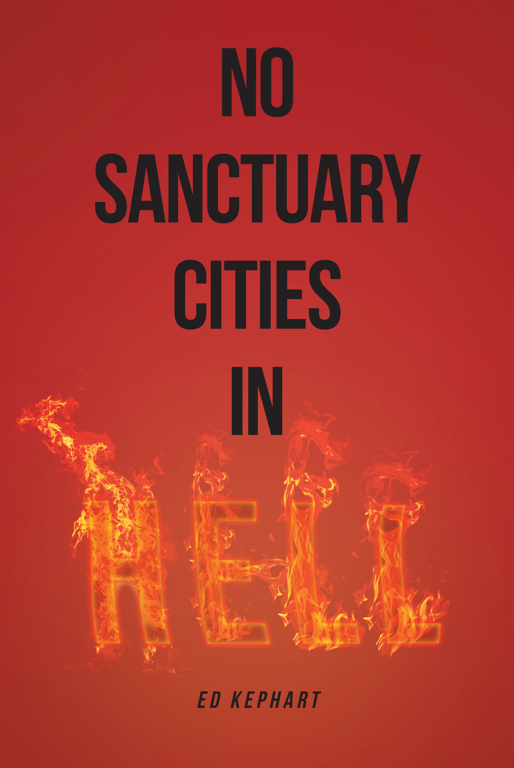 ae6045fa52f84 No Sanctuary Cities in Hell