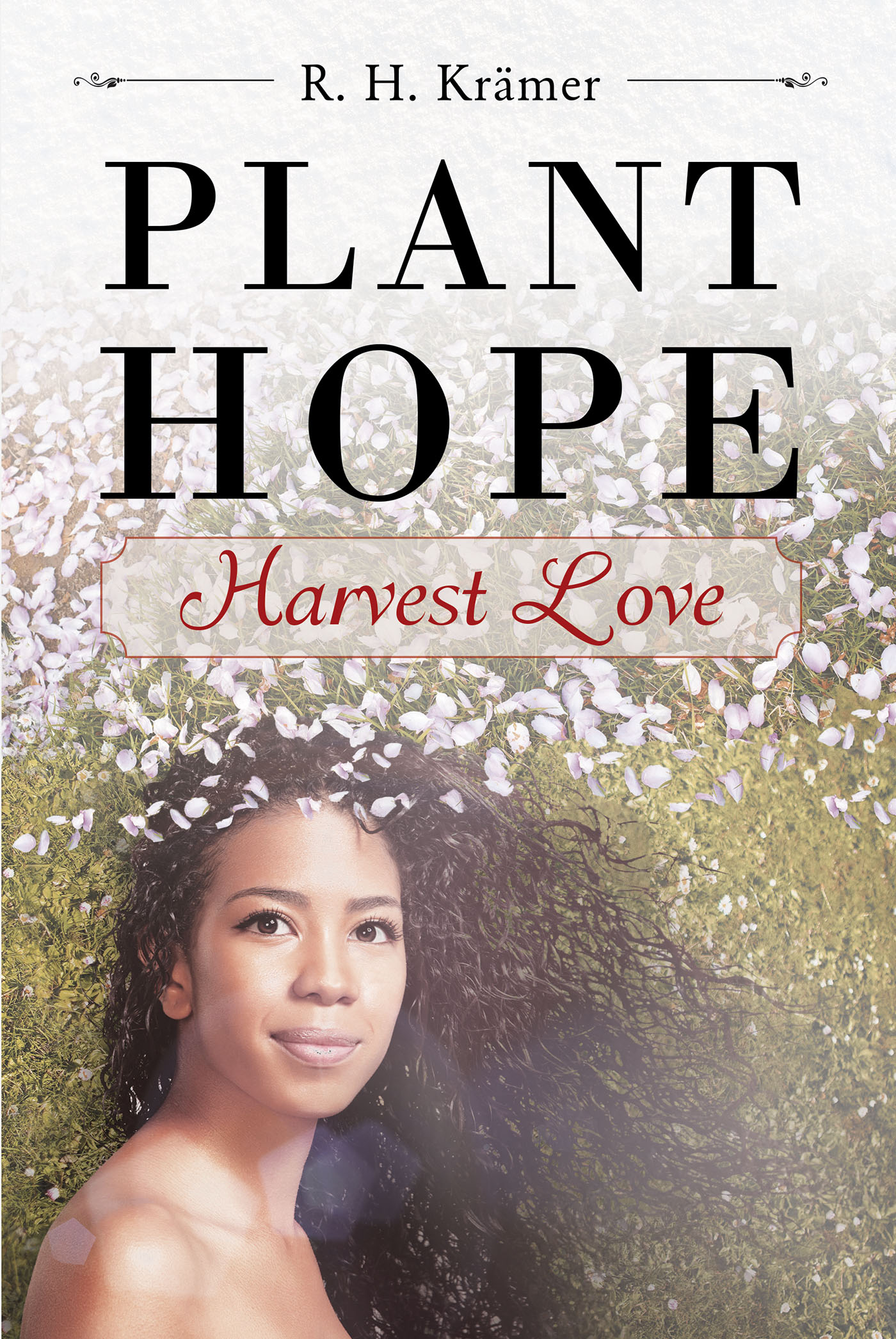 Plant Hope  Harvest Love €�